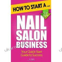 How to Start a Nail Salon Business Poradniki