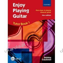 Enjoy Playing Guitar Tutor Book 1 + CD: First steps in playing classical guitar Historia