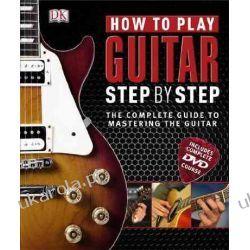 How to Play Guitar Step by Step (Book & DVD–-ROM) Pozostałe