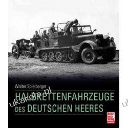 Die Halbkettenfahrzeuge des Deutschen Heeres 1909 - 1945 Fortyfikacje