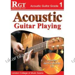 Acoustic Guitar Playing, Grade 1 (RGT Guitar Lessons) Pozostałe