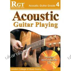 Acoustic Guitar Playing, Grade 4 (RGT Guitar Lessons) Pozostałe