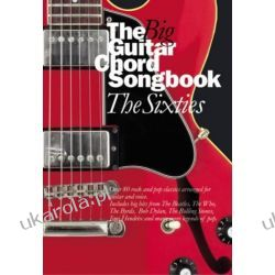 The Big Guitar Chord Songbook: Sixties Historyczne