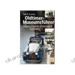 Oldtimer-Museumsführer Axel M. Gressner