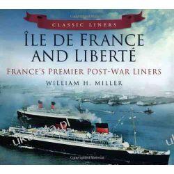 Ile De France and Liberte: France's Premier Liners (Classic Liners) Kalendarze ścienne
