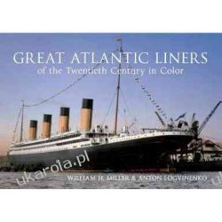 Great Atlantic Liners of the Twentieth Century in Color Lotnictwo