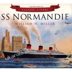Classic Liners: SS Normandie Biografie, wspomnienia