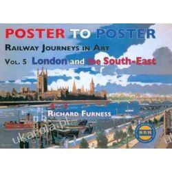 Railway Journeys in Art: v. 5: London and the South East (Poster to Poster) Umundurowanie