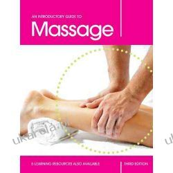 An Introductory Guide to Massage, Third Edition Pozostałe