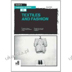 Basics Fashion Design 02: Textiles and Fashion