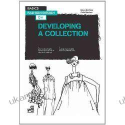Basics Fashion Design 04: Developing a Collection Kalendarze ścienne