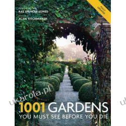 1001 Gardens You Must See Before You Die Instrukcje napraw