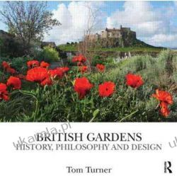 British Gardens: History, philosophy and design Historyczne