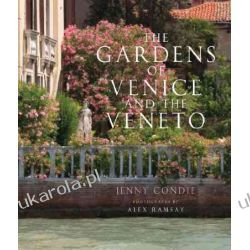 The Gardens of Venice and the Veneto Pozostałe