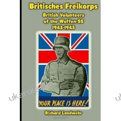 Britisches Freikorps: British Volunteers of the Waffen-SS 1943-1945 Kalendarze ścienne