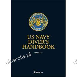 US Navy Divers Handbook: Revision 6 Marynarka Wojenna