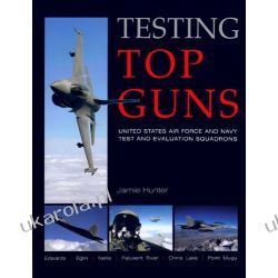 Testing Top Guns: US Air Force and US Navy Test and Evaluation Squadrons Kalendarze ścienne