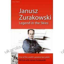 Janusz Zurakowski: Legend in the Skies Zagraniczne