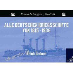 Alle deutschen Kriegsschiffe von 1815 - 1936  Pozostałe
