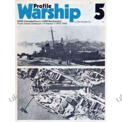 Warship Profile 5: HMS Campbelltown (USS Buchanan), Flush Deck Destroyer (4 Stacker), 1918-1942