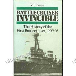 Battlecruiser Invincible: The History of the First Battlecruiser, 1909-16 Albumy i czasopisma