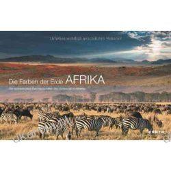 Die Farben Afrikas. Die faszinierendsten Naturlandschaften des Schwarzen Kontinents Zestawy, pakiety
