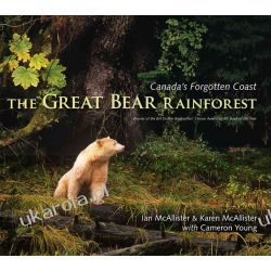 The Great Bear Rainforest: Canada's Forgotten Coas Lotnictwo