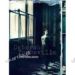 Deborah Turbeville: The Fashion Pictures Pozostałe