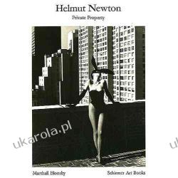Helmut Newton: Private Property (Schirmer Visual Library) Pozostałe