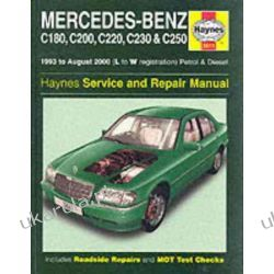 Mercedes-Benz C-class Petrol and Diesel (1993-2000) Service and Repair Manual (Haynes Service and Repair Manuals) Kalendarze ścienne