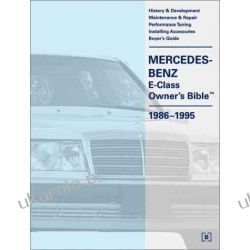 Mercedes-Benz E Class Owner's Bible 1986-1995 (Mercedes-Benz) Kalendarze ścienne