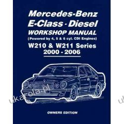 Mercedes-Benz E-Class Diesel Workshop Manual W210 & W211 Series 2000-2006 Owners Edition (Owners Workshop Manuals)