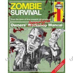 Zombie Survival Manual: The complete guide to surviving a zombie attack (Owners Apocalypse Manual) Biografie, wspomnienia