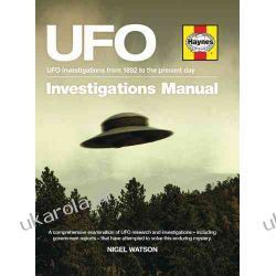 UFO Investigations Manual: UFO Investigations from 1892 to the Present Day (Haynes Manual)