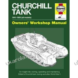 Churchill Tank Manual: An insight into owning, operating and maintaining Britain's Churchill tank during and after World War II (Haynes Owners Workshop Manuals) Kalendarze ścienne