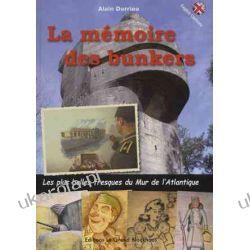 La mémoire des bunkers : Les plus belles fresques du Mur de l'Atlantique Kalendarze ścienne