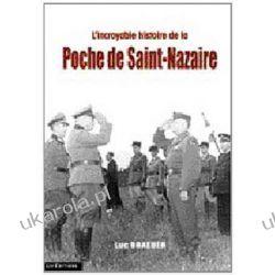L'incroyable histoire de la poche de Saint-Nazaire Kosmetyka, pielęgnacja ciała