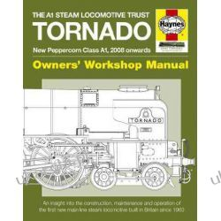 Tornado Manual: New Peppercorn Class A1 Locomotive (Owner's Workshop Manual) (Haynes Owners Workshop Manuals) Kalendarze ścienne