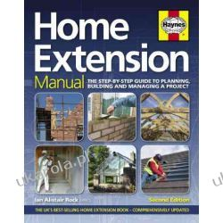 Home Extension Manual: The Step-by-step Guide to Planning, Building and Managing a Project (Haynes Manuals) Kalendarze ścienne