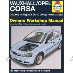 Vauxhall Opel Corsa Petrol and Diesel Service and Repair Manual: 2003 to 2006 (Haynes Service and Repair Manuals)