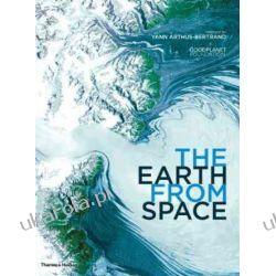 The Earth From Space Goodplanet Foundation and Yann Arthus-Bertrand Kalendarze ścienne