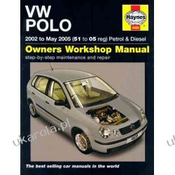 VW Polo Petrol and Diesel: 2002 to 2005 (Haynes Service and Repair Manuals) Kalendarze ścienne