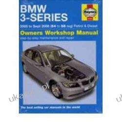 BMW 3-Series Petrol and Diesel Service and Repair Manual: 2005 to 2008 (Haynes Service and Repair Manuals) Marynarka Wojenna