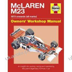 McLaren M23 Manual: An insight into owning, racing and maintaining McLaren's legendary Formula 1 car (Owner's Workshop Manual) Kalendarze ścienne