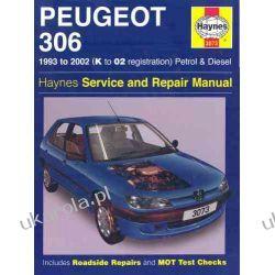 Peugeot 306 Petrol and Diesel Service and Repair Manual: 1993 to 2002 (Haynes Service and Repair Manuals) Podręczniki i ćwiczenia