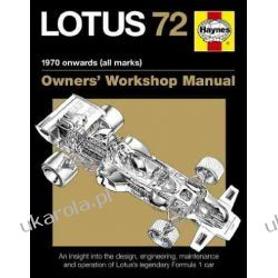 Lotus 72 Owners' Manual: An insight into the design, engineering, maintenance and operation of Lotus's legendary Formula 1 car (Owner's Workshop Manual) Literatura