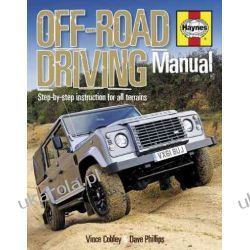 Off-Road Driving Manual: Step-by-step instruction for all terrains (Haynes Repair Manual) Kalendarze ścienne