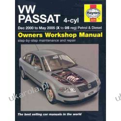VW Passat 4-cyl Petrol and Diesel Service and Repair Manual: 2000-2005 (Haynes Service and Repair Manuals) Pozostałe