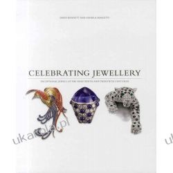 Celebrating Jewellery: Exceptional Jewels of the Nineteenth and Twentieth Centuries Kalendarze ścienne