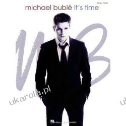 Michael Buble - It's Time Historyczne